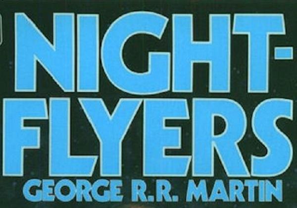 Nightflyers | Netflix vai coproduzir série baseada em livro de George RR Martin